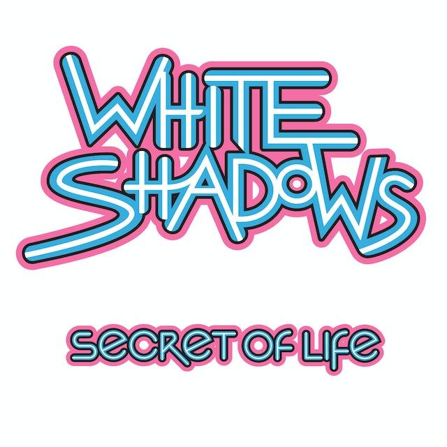 White Shadows SECRET OF LIFE CD