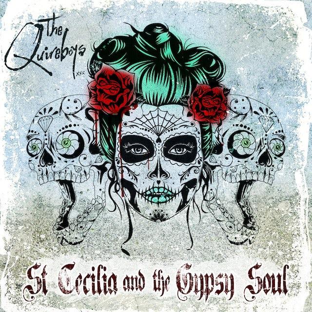 Quireboys SAINT CECILIA & THE GYPSY SOUL CD