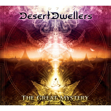 Desert Dwellers GREAT MYSTERY CD