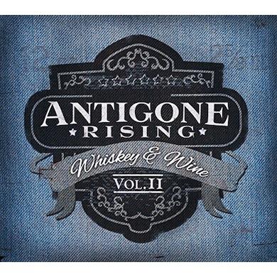 Antigone Rising WHISKEY & WINE II CD