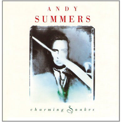 Andy Summers CHARMING SNAKES CD