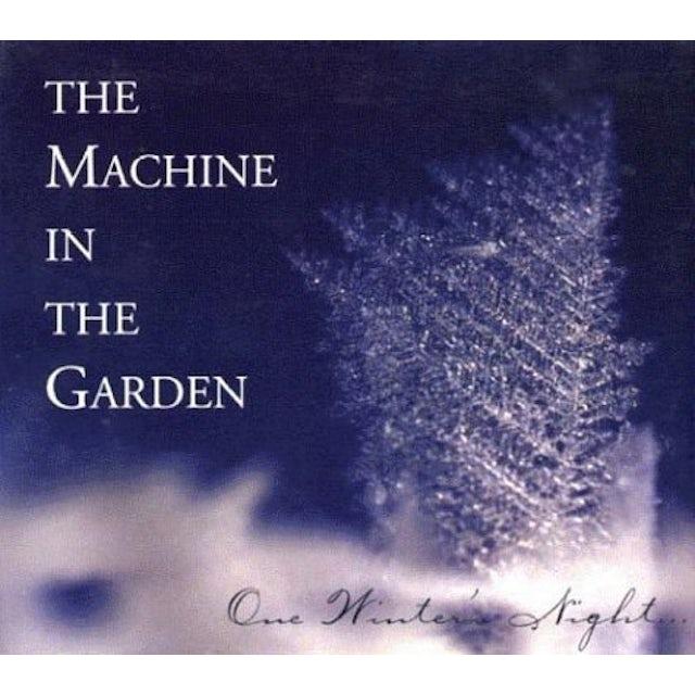 Machine In The Garden ONE WINTER'S NIGHT CD