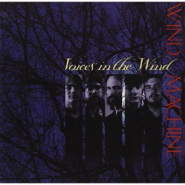 Wind Machine VOICES IN THE WIND CD