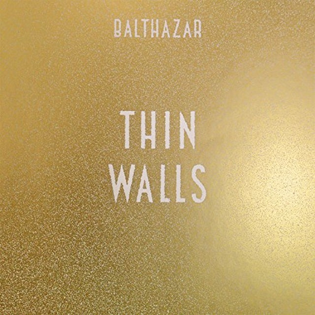 Balthazar THIN WALLS CD