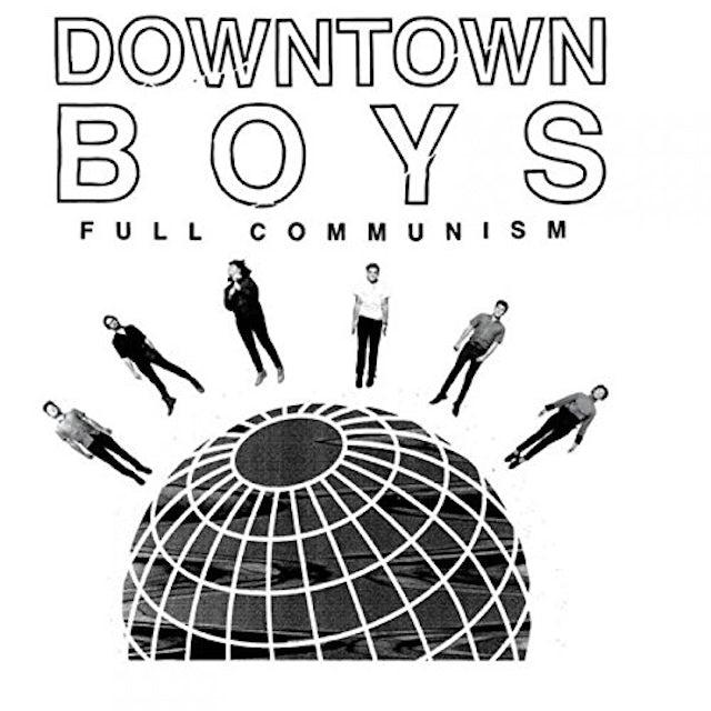 DOWNTOWN BOYS FULL COMMUNISM CD