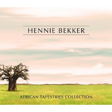 Hennie Bekker AFRICAN TAPESTRIES COLLECTION CD