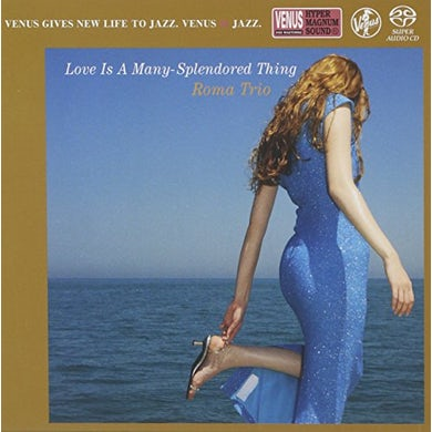 Roma Trio LOVE IS A MANY-SPLENDORED THING Super Audio CD