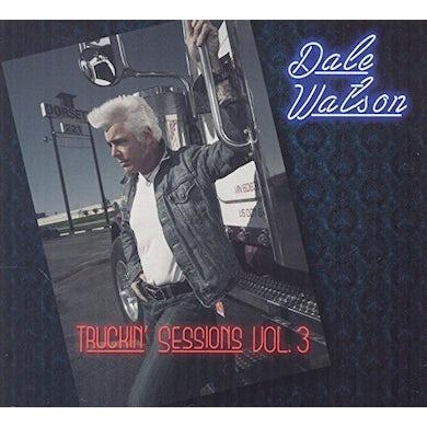 Dale Watson TRUCKIN' SESSIONS VOL. 3 CD