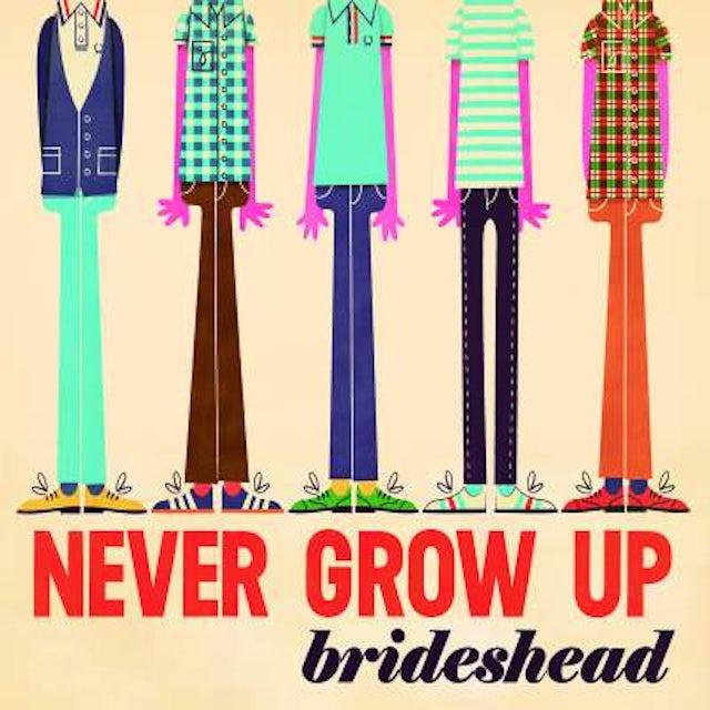 Brideshead NEVER GROW UP Vinyl Record