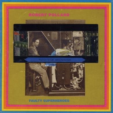 Robert Pollard FAULTY SUPERHEROES Vinyl Record