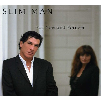 Slim Man FOR NOW AND FOREVER CD