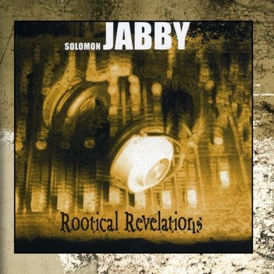 Solomon Jabby ROOTICAL REVELATIONS CD