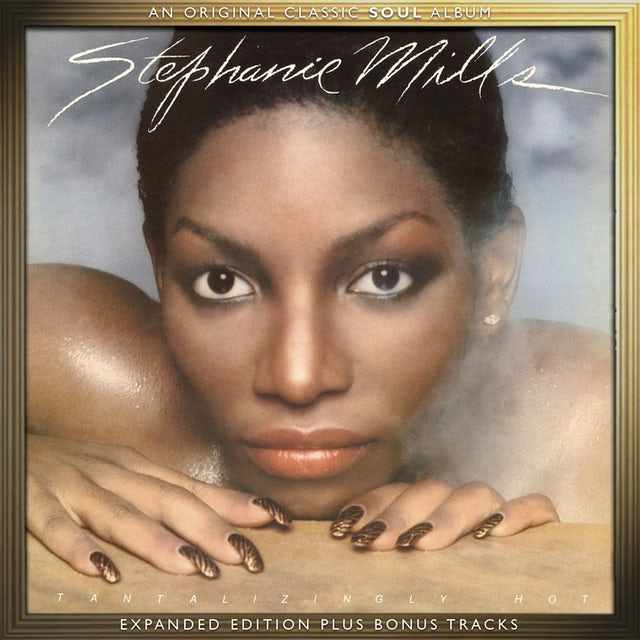 Stephanie Mills TANTILIZINGLY HOT CD - UK Release