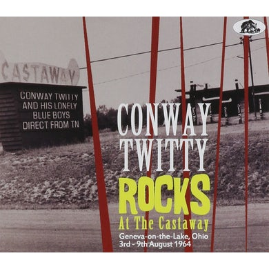 Conway Twitty ROCKS AT THE CASTAWAY CD