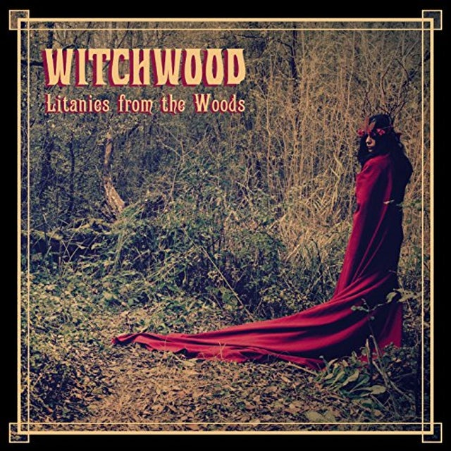 WITCHWOOD LITANIES FROM THE WOODS CD