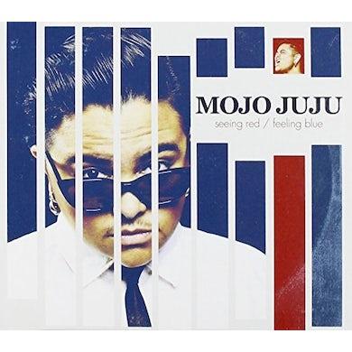 MOJO JUJU SEEING RED / FEELING BLUE CD