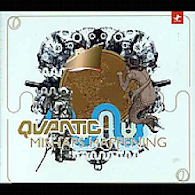 Quantic MISHAPS HAPPENING CD