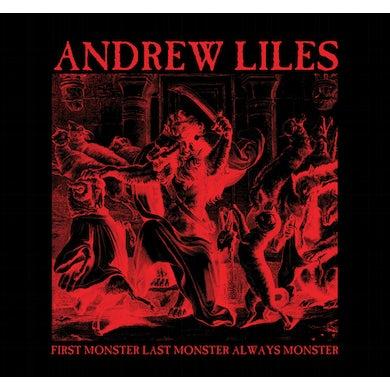 Andrew Liles FIRST MONSTER LAST MONSTER ALWAYS MONSTER CD