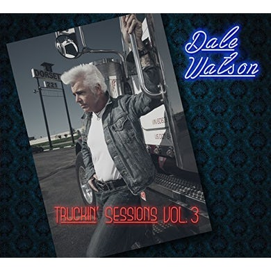 Dale Watson TRUCKIN SESSIONS VOL 3 CD