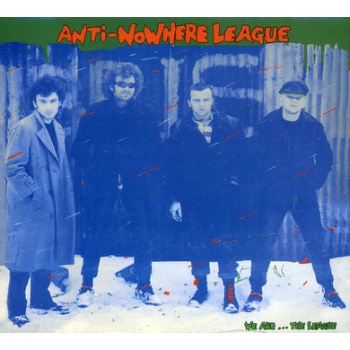 Anti-Nowhere League WE ARE THE LEAGUE CD