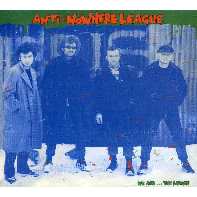 Anti-Nowhere League WE ARE THE LEAGUE CD