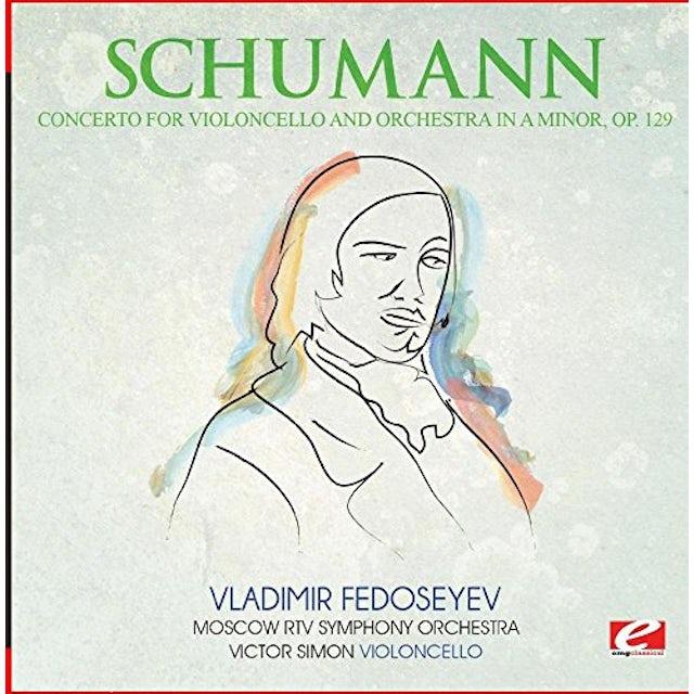 Schumann CONCERTO FOR VIOLONCELLO & ORCH A MINOR OP. 129 CD