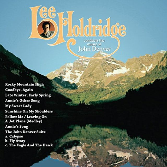 Lee Holdridge CONDUCTS THE MUSIC OF JOHN DENVER CD
