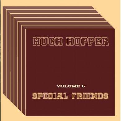 Hugh Hopper SPECIAL FRIENDS 6 CD