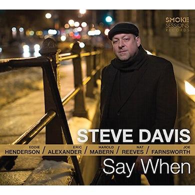 Steve Davis SAY WHEN CD