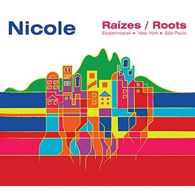 Nicole RAIZES / ROOTS CD