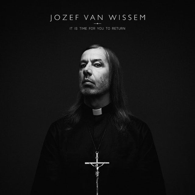 Jozef Van Wissem IT IS TIME FOR YOU TO RETURN CD