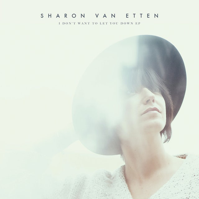 Sharon Van Etten I DON'T WANT TO LET YOU DOWN CD