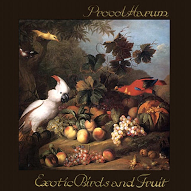 Procol Harum EXOTIC BIRDS & FRUIT Vinyl Record