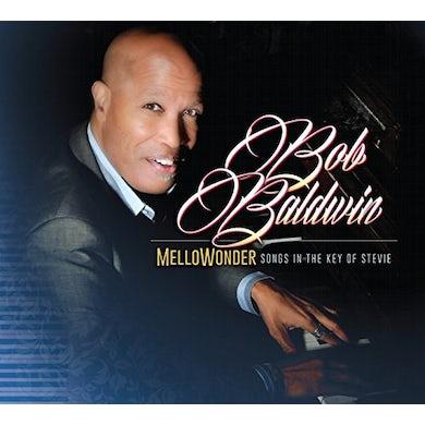 Bob Baldwin MELLOWONDER / SONGS IN THE KEY OF STEVIE CD
