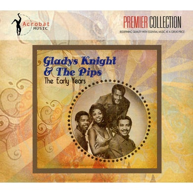 Gladys Knight & The Pips EARLY YEARS CD