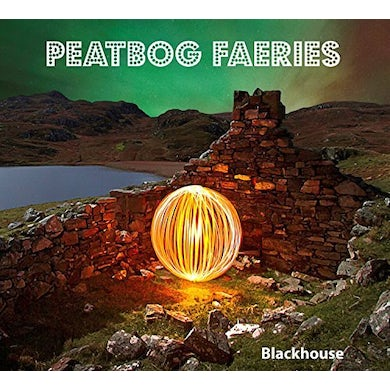 Peatbog Faeries BLACKHOUSE CD