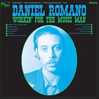 Daniel Romano WORKIN FOR THE MUSIC MAN Vinyl Record