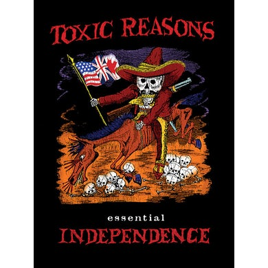 Toxic Reasons ESSENTIAL INDEPENDENCE CD