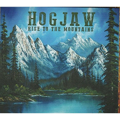 Hogjaw RISE TO THE MOUNTAINS CD