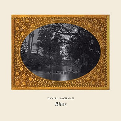 Daniel Bachman RIVER CD