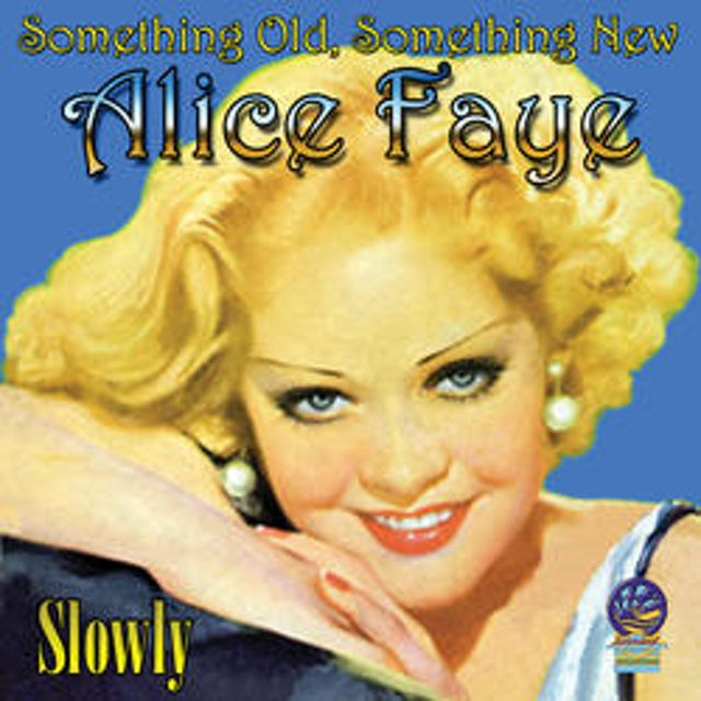 Alice Faye SOMETHING OLD SOMETHING NEW CD