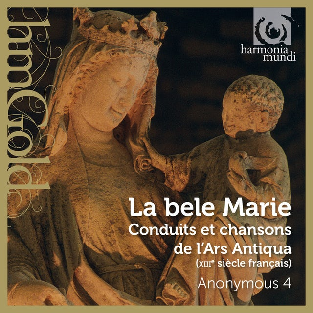 Anonymous 4 LA BELE MARIE - CONDUITS ET CHANSONS DE L'ARS CD