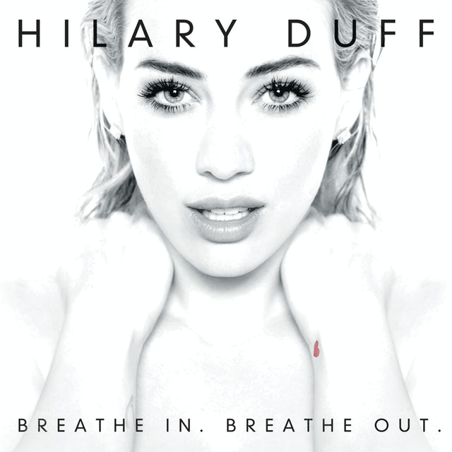 Hilary Duff BREATHE IN BREATHE OUT CD