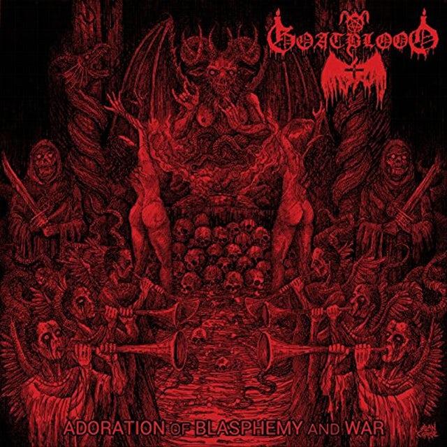 GOATBLOOD ADORATION OF BLASPHEMY & WAR CD