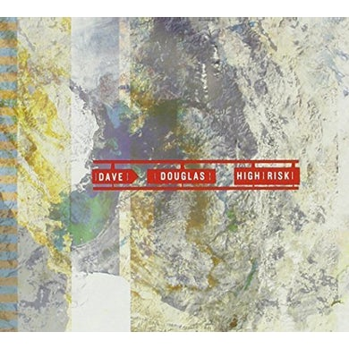 Dave Douglas HIGH RISK CD