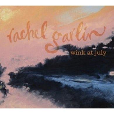 Rachel Garlin WINK AT JULY CD