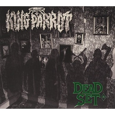 King Parrot DEAD SET: DELUXE CD