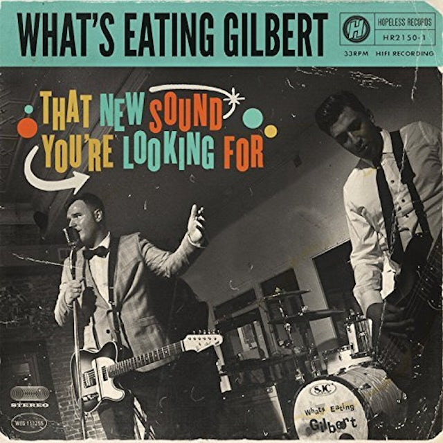 What'S Eating Gilbert THAT NEW SOUND YOU'RE LOOKING FOR CD