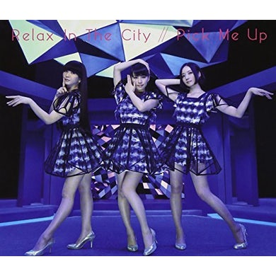 Perfume RELAX IN THE CITY / PICK ME UP CD