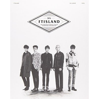 FTISLAND I WILL: DELUXE EDITION CD